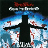 Balzac: Deep Blue: Chaos from Darkism