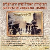 Israeli Andalusian Orchestra: Maghreb II