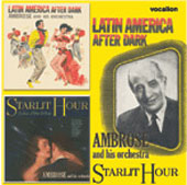Ambrose: Latin America After Dark/Starlit Hour