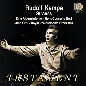 Strauss: Horn Concerto no 1, Eine Alpensinfonie / Kempe, Civil, Royal PO