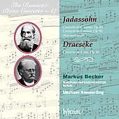The Romantic Piano Concerto Vol 47 - Jadassohn, Draeseke / Becker, Sanderling, Berlin Radio SO