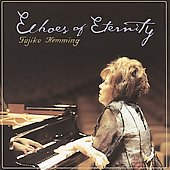 Echoes of Eternity - Schumann, Chopin, Liszt / Fujiko Hemming