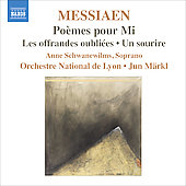 Messiaen: Po&egrave;mes pour Mi, Les offrandes oubli&eacute;es, Un sourire / Jun M&auml;rkl