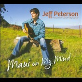 Jeff Peterson: Maui on My Mind *