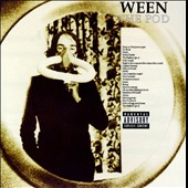 Ween: The Pod [PA]