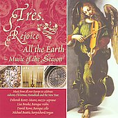 Rejoice All the Earth: Music of the Season