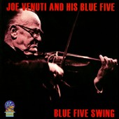 Joe Venuti & His Blue Five: Blue Five Swing