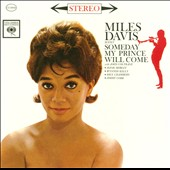 Miles Davis/Miles Davis Sextet: Someday My Prince Will Come