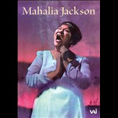 Mahalia Jackson: Mahalia Jackson 1947-1962