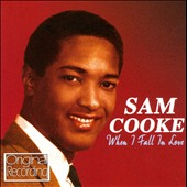 Sam Cooke: When I Fall in Love