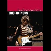 Eric Johnson (Guitar 1): Live from Austin TX [DVD]