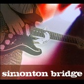 Simonton Bridge: Simonton Bridge [Digipak]
