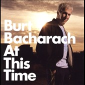Burt Bacharach: At This Time