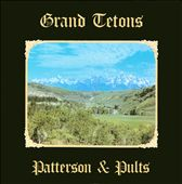 Patterson & Pults: Grand Tetons [Slipcase]