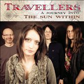 The Travellers: A  Journey Into the Sun Within [Digipak] *