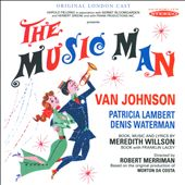 Original London Cast/Patricia Lambert/Van Johnson: The Music Man [Original London Cast]