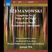 Szymanowski: Symphony No. 3 'Song of the Night'; Symphony No. 4 'Symphonie Concertante' [Blu-ray audio]