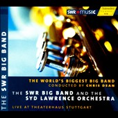 Syd Lawrence Orchestra/The SWR Big Band: World's Biggest Big Band [Digipak]