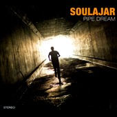Soulajar: Pipe Dream [Digipak]