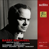Songs by Schubert, Schumann, Wolf, Duparc, Ravel, Debussy / Barry McDaniel, baritone