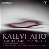 Aho: Chamber Symphonies Nos. 1-3 / Jean-Jacques Kantorow