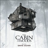 The Cabin in the Woods - motion picture film score by David Julyan