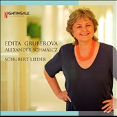 Schubert Lieder / Edita Gruberova, soprano; Alexander Schmalcz, piano