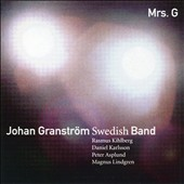 Johan Granstrom Swedish Band: Mrs. G