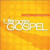 Various Artists: The  Ultimate Gospel Video Collection, Vol. 1