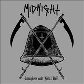 Midnight (Metal): Complete and Total Hell