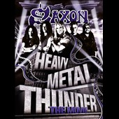Saxon: Heavy Metal Thunder: Movie [DVD]