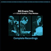 Paul Motian/Chuck Israels/Bill Evans (Piano): Complete Recordings [Remastered]