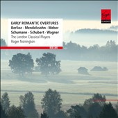 Early Romantic Overtures by Berlioz, Mendelssohn, Weber, Schumann, Schubert, Wagner / Norrington