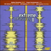 Extreme Measures II - works by Matthew Rosenblum; Yiorgos Vassilandonakis; John Aylward et al. / Jean Kopperud, clarinet; Tom Kolor, percussion
