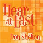 Don Shelton: Hear at Last