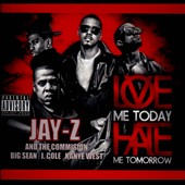 Jay-Z: Love Me Today Hate Me Tomorrow [PA]