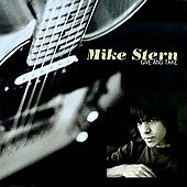Mike Stern (Guitar): Give and Take