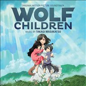Wolf Children [Original Motion Picture Soundtrack]