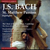 J.S. Bach: St. Matthew Passion (Highlights) / Rogers Covey-Crump; Michael George; Emma Kirkby; Michael Chance; Martyn Hill