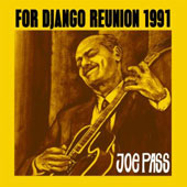 Joe Pass: For Django: Reunion 1991