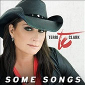 Terri Clark: Some Songs