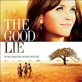 Original Soundtrack: The  Good Lie [Music from the Motion Picture]