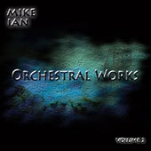 Mike Ian: Orchestral Works, Vol. 2