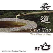 Various Artists: Cha Tao, The Way of Tea
