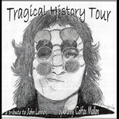 Danny Colfax Mallon: Tragical History Tour *