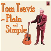 Tom Travis: Pure and Simple