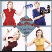 Rosie & the Riveters: Good Clean Fun! [Slipcase]