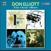 Don Elliott (Trumpet): Four Classic Albums: Don Elliott Quintet/Mellophone/Counterpoint for Six Valves/At the Modern Jazz Room