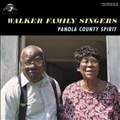 Walker Family Singers: Panola County Spirit