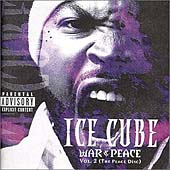 Ice Cube: War & Peace, Vol. 2: The Peace Disc [PA]
